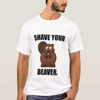 SHAVE YOUR BEAVER TEE