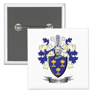 Shaw Family Crest Coat of Arms 2 Inch Square Button