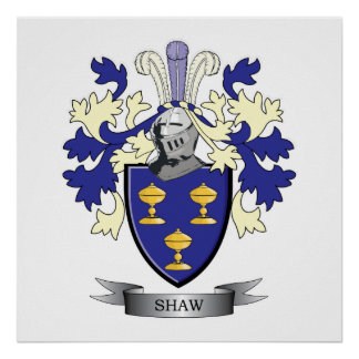 Shaw Family Crest Coat of Arms Poster
