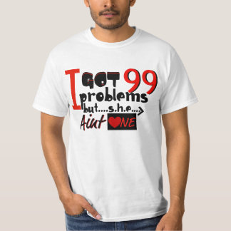 SHE AINT 1 T-Shirt
