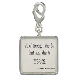 She Be But Little She is Fierce Shakespeare Quote Charms
