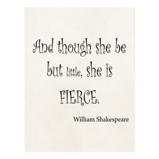 She Be But Little She is Fierce Shakespeare Quote Postcard