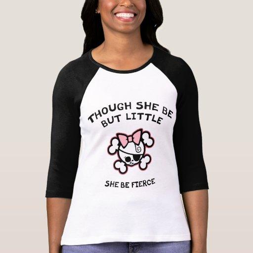 She Be Fierce T-shirts