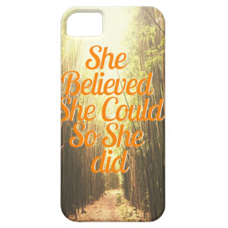 She Belieived She CouldSo She DID Case For The iPhone 5