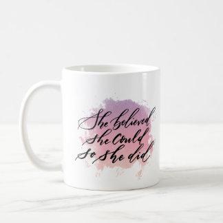 She Believe She Could So She Did Mug