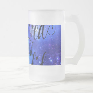 She Believed in Iridescent Skies Frosted Glass Beer Mug