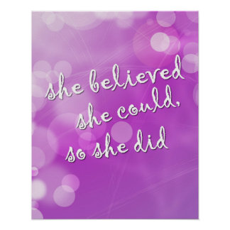 """She Believed.."" Motivational Poster for Girl"