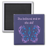 """""""She believed Motivational Quote Butterfly Square Magnet"""