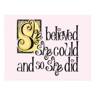 She Believed She Could and So She Did Postcard