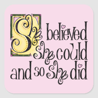 She Believed She Could and So She Did Sticker