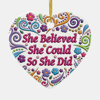 She Believed She Could Heart Christmas Ornament