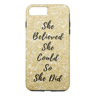 She Believed She Could Motivational Quote iPhone 8 Plus/7 Plus Case