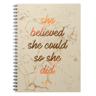 She Believed She Could Note Book