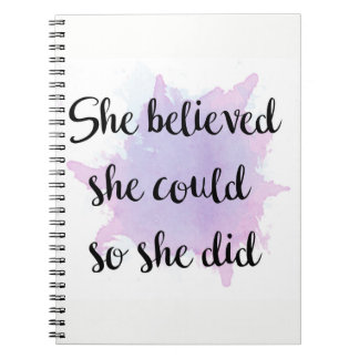 She Believed She Could Notebook