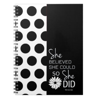She Believed She Could (PolkaDots-B&W) Spiral Note Books