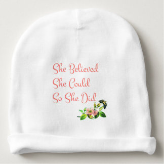 She Believed She Could So She Did Baby Beanie