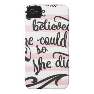 she believed she could so she did iPhone 4 Case-Mate cases