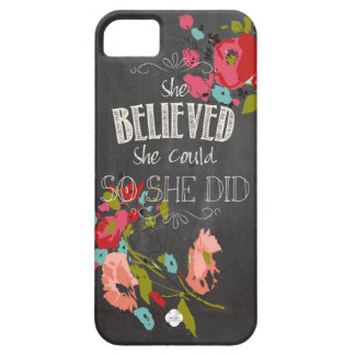 She Believed She Could So She Did iPhone 5 Case