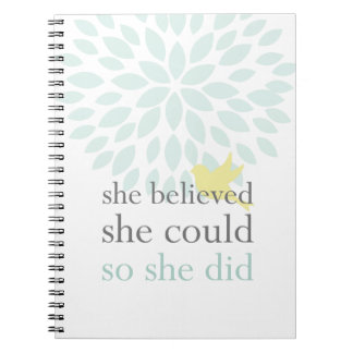 She Believed She Could SO She Did Notebook