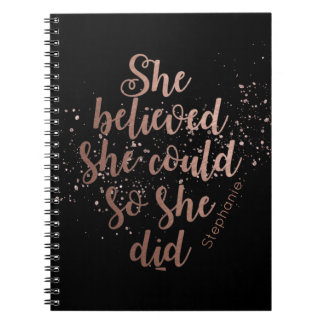 """""""She Believed She Could So She Did"""" Personalized Notebook"""