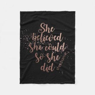 """She Believed She Could So She Did"" Rose Gold Fleece Blanket"