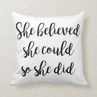 'She Believed She Could So She Did' Throw Pillow