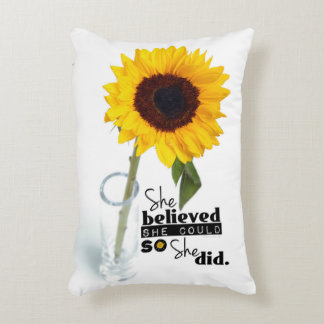 She Believed She Could (SUNFLOWER) - PILLOW