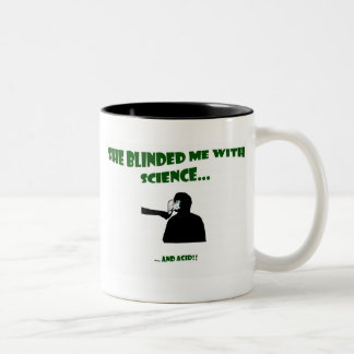 She Blinded Me With Science Two-Tone Coffee Mug