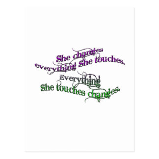 she changes everything she touches - gradient postcard