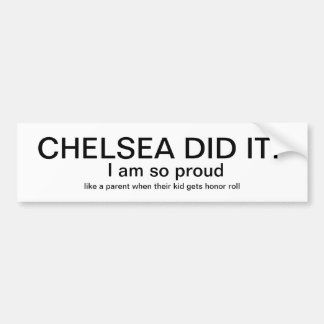 She did it bumper sticker