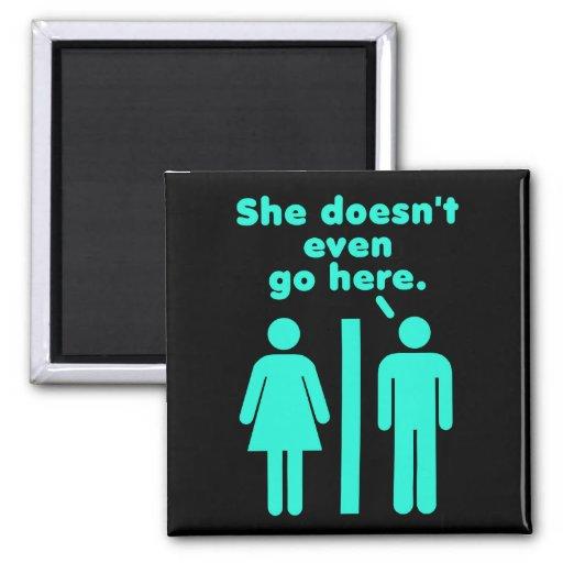 She Doesn't Even Go Here Blue Black Fridge Magnet