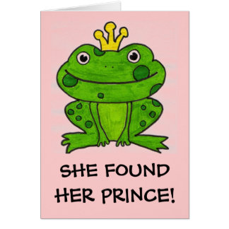 SHE FOUND HER PRINCE! CARD