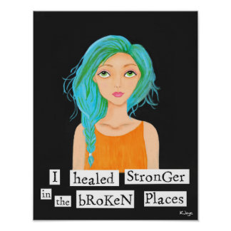 She Healed Stronger - Inspirational Fine Art Print