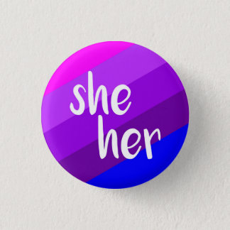 She/Her Pronoun Badge 1 Inch Round Button