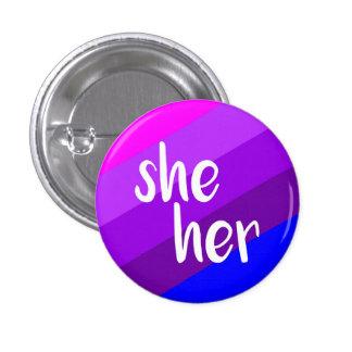 She/Her Pronoun Badge 1 Inch Round Button