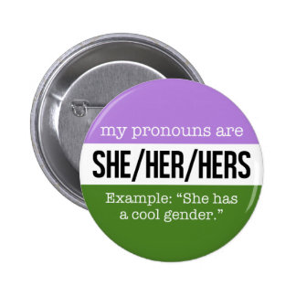 She/Her Pronouns –Genderqueer Flag 2 Inch Round Button