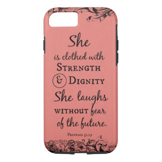 She is Clothed in Strength and Dignity Bible Verse iPhone 7 Case