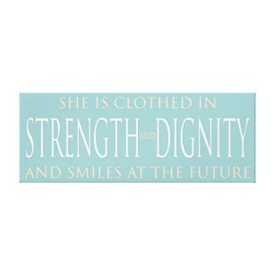 She Is Clothed Strength Dignity Art Wall Décor Zazzleca