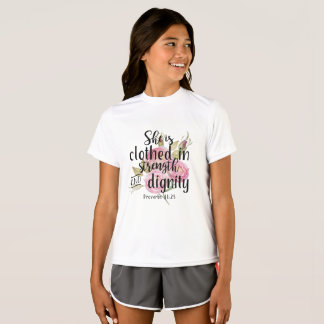 She is Clothed w Strength and Dignity Prov 31:25 T-Shirt