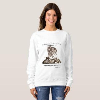 She is Dressed in Beauty with Quote Sweatshirt
