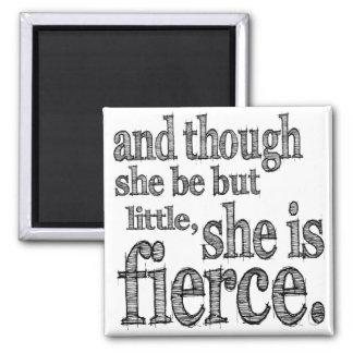 She is Fierce Magnet