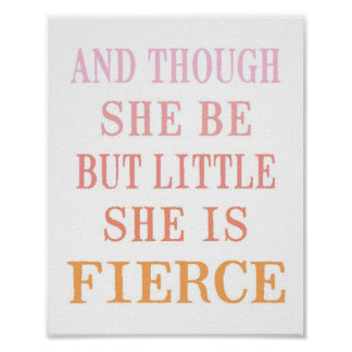 She is Fierce Poster Print