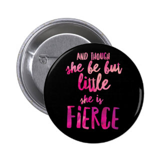 She is Fierce Standard, 2¼ Inch Round Button