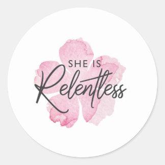 She is Relentless Sticker