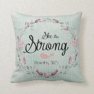 She is Strong Proverbs 31 Bible Verse Quote Throw Pillow