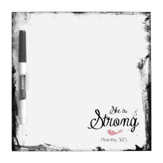 She is Strong Proverbs 31 Dry Erase Board