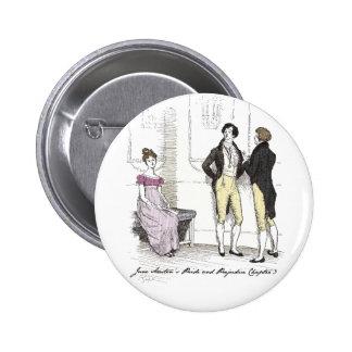 She is tolerable ... Jane Austen P&P CH3 2 Inch Round Button