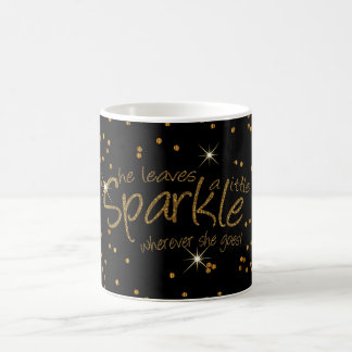 She Leaves a Little Sparkle in Gold and Black Coffee Mug