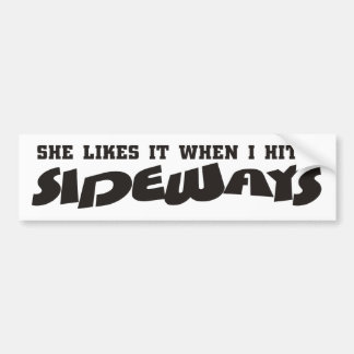 she likes it sideways bumper sticker
