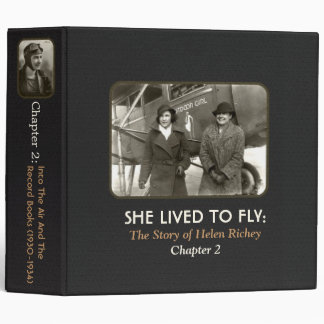 She Lived To Fly:Chapter 2 Vinyl Binders